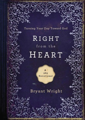 Right From the Heart: Turning Your Day Toward God *Scratch & Dent*