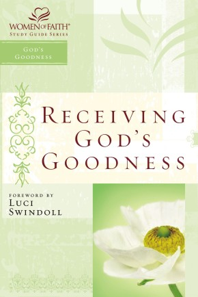 Receiving God's Goodness PB by Women of Faith