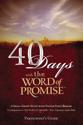 40 Days with the Word of Promise: Participant's Guide *Scratch & Dent*