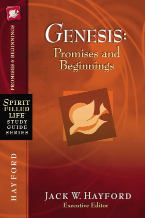 Genesis: Promises and Beginnings (Spirit-Filled Life Study Guide Series)