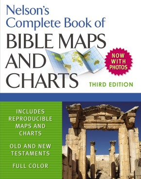 Nelson's Complete Book of Bible Maps and Charts, 3rd Edition *Scratch & Dent*