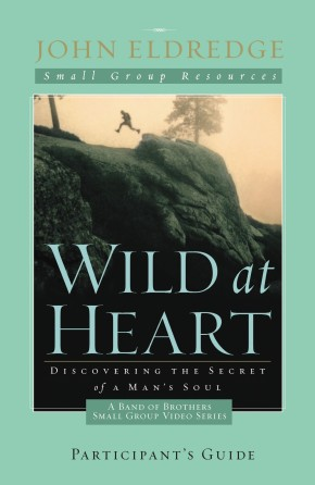 Wild at Heart Participant Guide