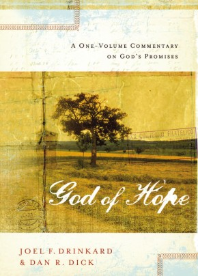 The God of Hope: A One-volume Commentary on God?s Promises *Scratch & Dent*