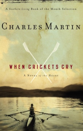 When Crickets Cry PB by Charles Martin