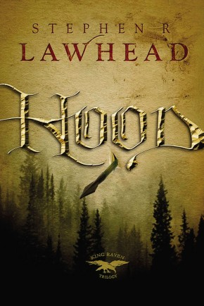 Hood (King Raven Trilogy)