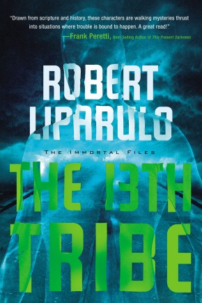The 13th Tribe (An Immortal Files Novel)