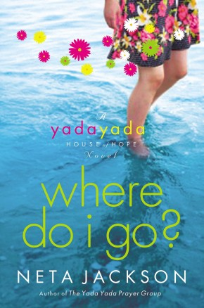 Where Do I Go? (Yada Yada House of Hope Series, Book 1)