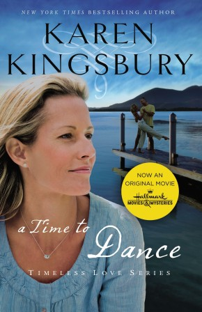 A Time to Dance PB by Karen Kingsbury