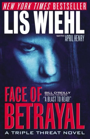 Face of Betrayal (Triple Threat Series #1) *Scratch & Dent*