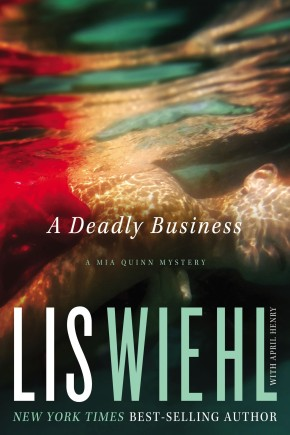 A Deadly Business (A Mia Quinn Mystery) HB