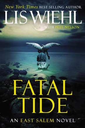Fatal Tide (The East Salem Trilogy)
