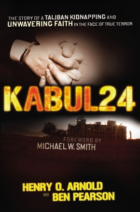 Kabul 24: The Story of a Taliban Kidnapping and Unwavering Faith in the Face of True Terror *Scratch & Dent*