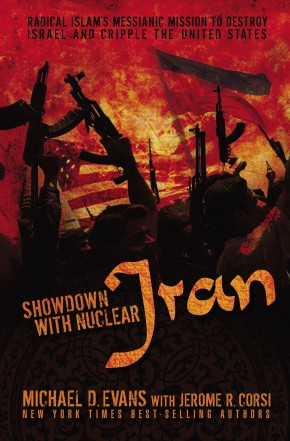 Showdown with Nuclear Iran HB by Michael D. Evans; Jerome R. Corsi