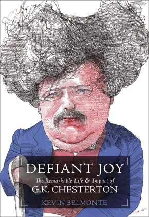 Defiant Joy: The Remarkable Life and   Impact of G.K. Chesterton *Scratch & Dent*