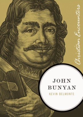 John Bunyan (Christian Encounters Series)
