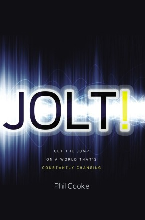 Jolt!: Get the Jump on a World That's Constantly Changing