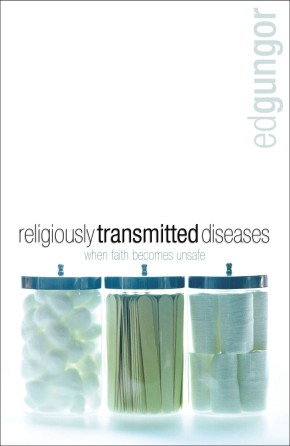 Religiously Transmitted Diseases: finding a cure when faith doesn't feel right *Scratch & Dent*