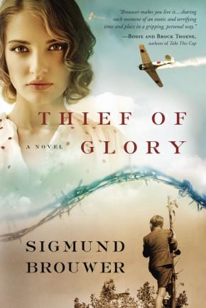 Thief of Glory: A Novel