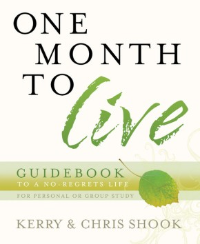 One Month to Live Guidebook: To a No-Regrets Life