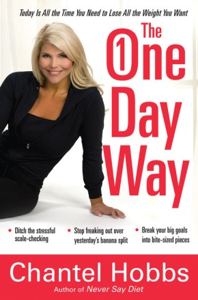 The One-Day Way: Today Is All the Time You Need to Lose All the Weight You Want *Scratch & Dent*