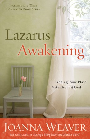 Lazarus Awakening: Finding Your Place in the Heart of God (Bethany Trilogy (Quality))