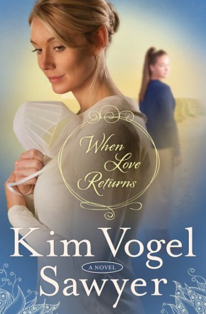 When Love Returns: A Novel (The Zimmerman Restoration Trilogy) *Scratch & Dent*