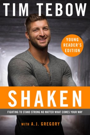 Shaken: Young Reader's Edition: Fighting to Stand Strong No Matter What Comes Your Way