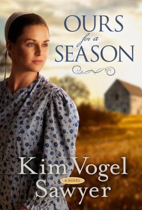 Ours for a Season: A Novel