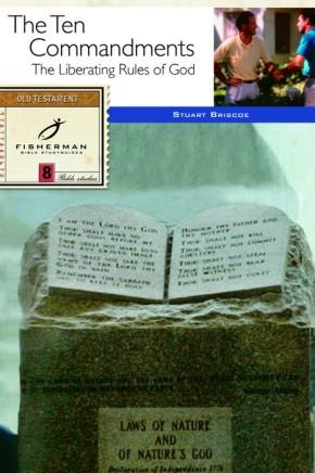 The Ten Commandments: The Liberating Rules of God (Fisherman Bible Studyguide Series)