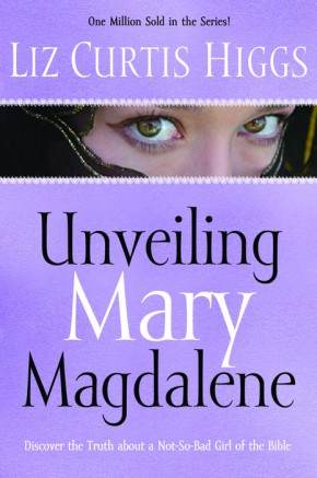 Unveiling Mary Magdalene: Discover the Truth About a Not-So-Bad Girl of the Bible *Scratch & Dent*