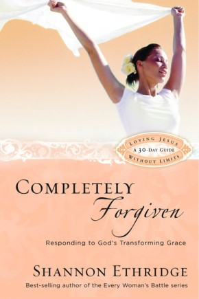 Completely Forgiven: Responding to God's Transforming Grace (Loving Jesus Without Limits) *Scratch & Dent*