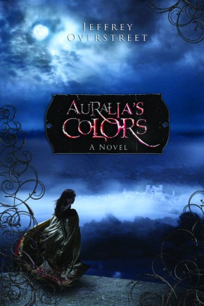 Auralia's Colors (The Auralia Thread Series #1) *Scratch & Dent*
