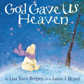God Gave Us Heaven *Scratch & Dent*