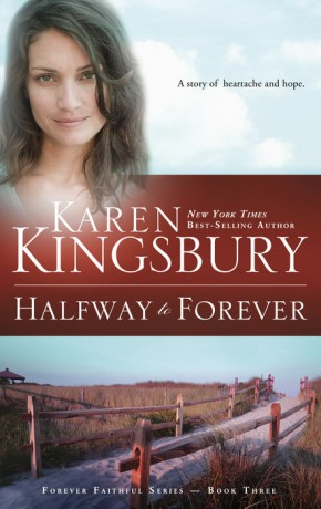 Halfway to Forever (Forever Faithful, Book 3) *Scratch & Dent*