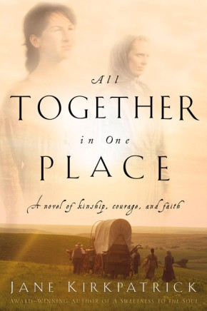 All Together in One Place (Kinship and Courage Series #1)