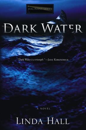 Dark Water (Fog Point Series #1)