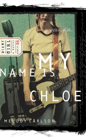 My Name is Chloe (Diary of a Teenage Girl: Chloe, Book 1) *Scratch & Dent*