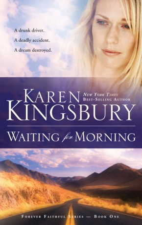 Waiting for Morning (Forever Faithful, Book 1) *Scratch & Dent*