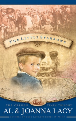 The Little Sparrows (Orphan Trains Trilogy, Book 1)