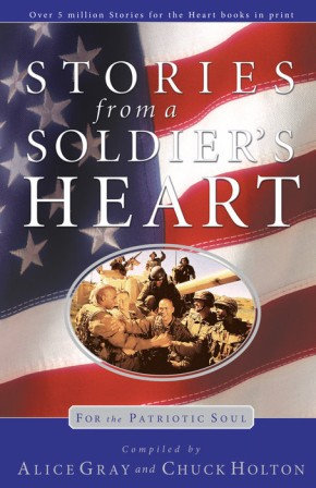 Stories From a Soldier's Heart: For the Patriotic Soul