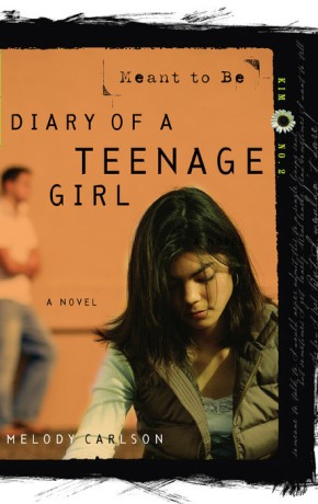 Meant to Be (Diary of a Teenage Girl: Kim, Book 2) *Scratch & Dent*