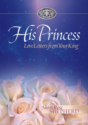 His Princess: Love Letters from Your King *Scratch & Dent*