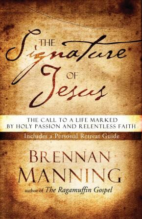 The Signature of Jesus Brennan Manning