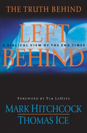 The Truth Behind Left Behind: A Biblical View of the End Times *Scratch & Dent*