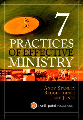 Seven Practices of Effective Ministry *Scratch & Dent*