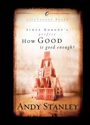How Good Is Good Enough (Six-Pack) (LifeChange Books)