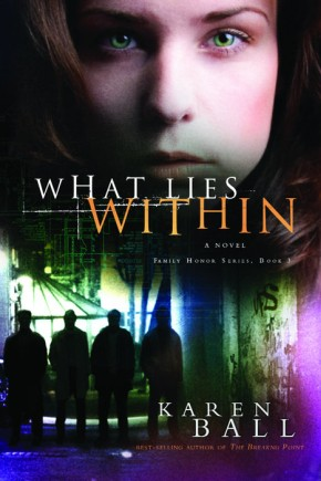 What Lies Within (Family Honor Series #3) *Scratch & Dent*