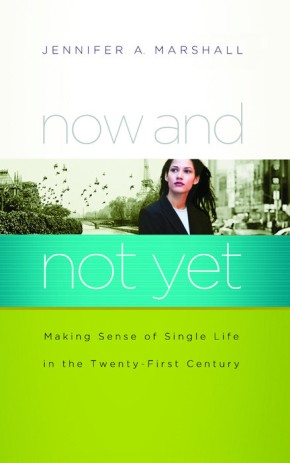 Now and Not Yet: Making Sense of Single Life in the Twenty-First Century *Scratch & Dent*
