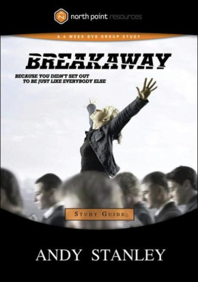 Breakaway Study Guide: Because You Didn't Set Out to Be Just Like Everybody Else (Northpoint Resources)