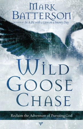 Wild Goose Chase PB by Mark Batterson